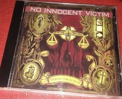 NO INNOCENT VICTIM - Tipping the Scales