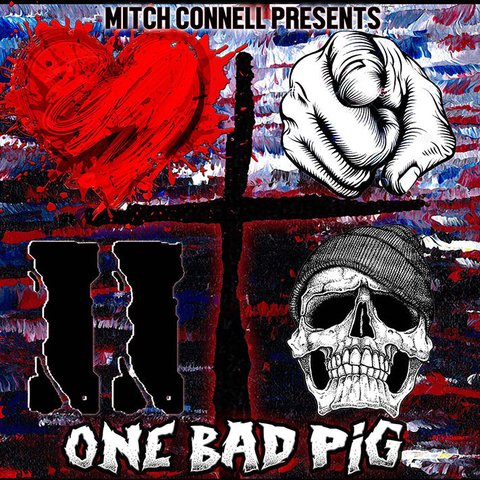 ONE BAD PIG - Love You to Death