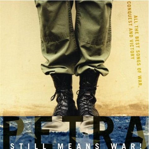 PETRA - Still Means War!