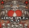 x DISCIPLE x A.D. - Heaven And Hell