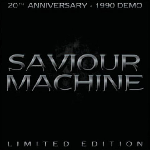 SAVIOUR MACHINE - 20th Anniversary / 1990 Demo