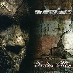 SEVEN ANGELS - Faceless Man