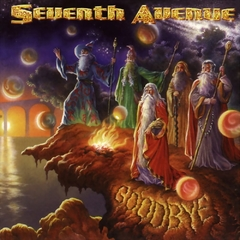 SEVENTH AVENUE - Goodbye (segunda mão)