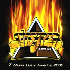 STRYPER - 7 Weeks: Live in America, 2003