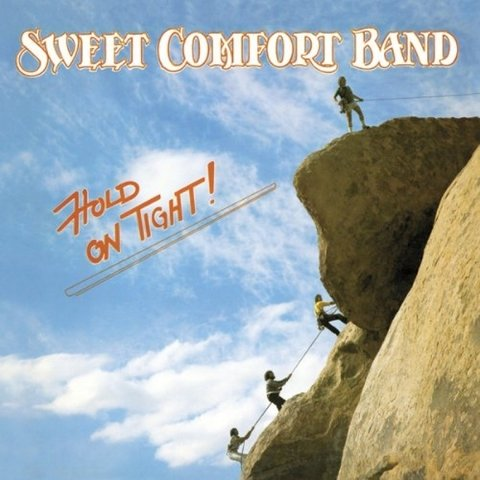SWEET COMFORT BAND - Hold On Tight: 30th Anniversary Edition