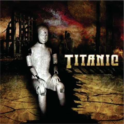 TITANIC - Wreckage (The Best of & The Rest of)