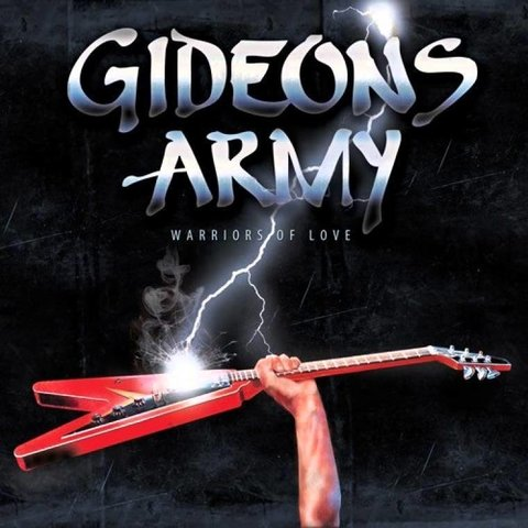 GIDEON'S ARMY - Warrior of Love