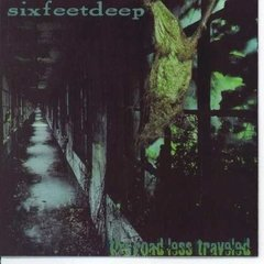 Cd Six Feet Deep - The Road Less Traveled (raro) Retroactive