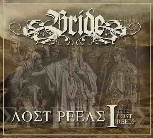 Bride - The Lost Reels Vol. I (retroactive 2013) Imp. Raro