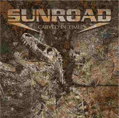 Sunroad - Carved In Time (2013)