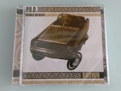 P.o.d. - Brown Cd (lacrado) Pod  - loja online