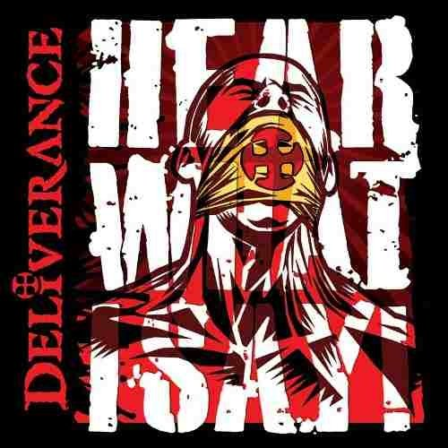 Cd Deliverance - Hear What I Say! (roxx Records)