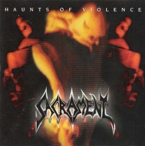 Sacrament - Haunts Of Violence (Retroactive Records 2014) CD Raro