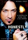 Stryper Livro - Honestly - Michael Sweet (Black Friday)