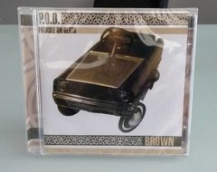 P.o.d. - Brown Cd (lacrado) Pod