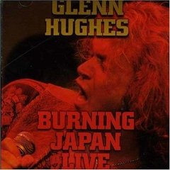 Glenn Hughes - Burning Japan Live (1994) - Cd Imp. Alemão