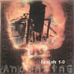 Anointing - Isaiah 1.9 CD (Raro)