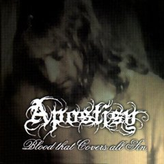 APOSTISY - BLOOD THAT COVERED ALL SIN CD
