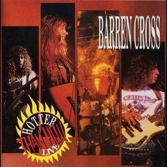 Barren Cross - Hotter Than Hell Live (importado / raro)