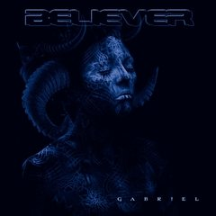 Believer - Gabriel CD (Metal Blade) 2009