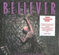 Believer - Extraction from Mortality CD (Edição Edition 2000x) 2007