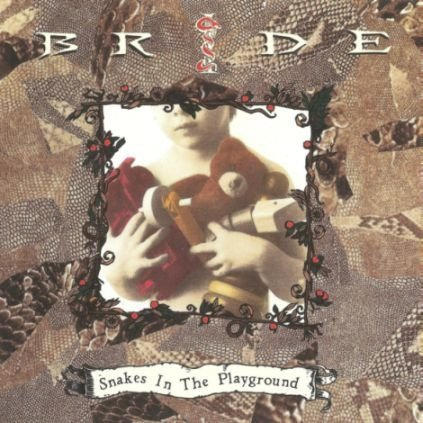 Bride - Snakes in the Playground CD (Golden Hill 1992)