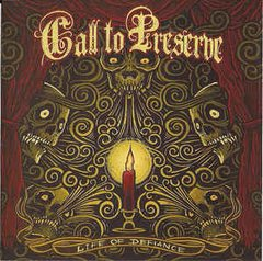 Call to Preserve  - Life of Defiance CD