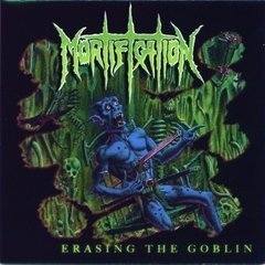 Mortification - Erasing the Goblin CD (Black Friday)