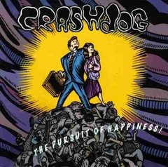 Crashdog The Pursuit of Happiness CD (Grrr Records 1992) Raro