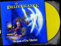 DELIVERANCE - WEAPONS OF OUR WARFARE (*NEW-YELLOW 180 Gram Vinyl, 2019, Retroactive Records)