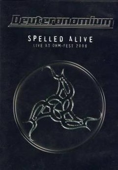 Deuteronomium ‎– Spelled Alive | Live at OHM-Fest 2006 DVD