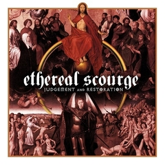 Ethereal Scourge - Judgement and Restoration CD (Soundmass 2020 Relançamento) RARO