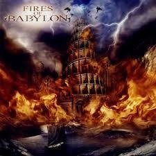 Fires of Babylon - Fires of Babylon (Retroactive Records 2009) CD