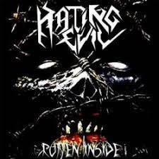 Hating Evil - Rotten inside