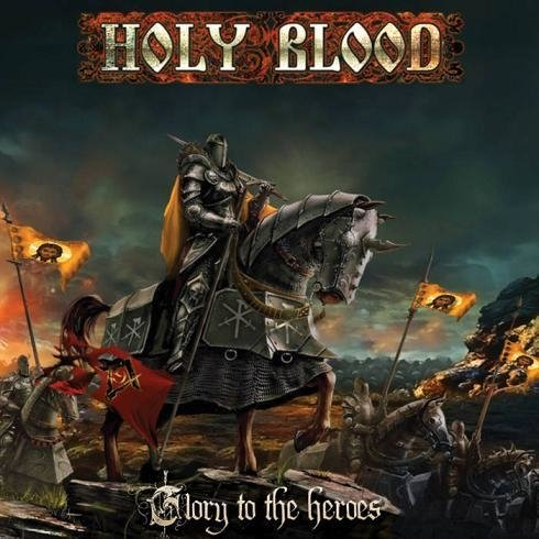 Holy Blood - Glory to the Heroes CD