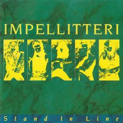 Impellitteri - Stand in Line CD