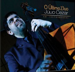 Julio Cezar - O Ultimo Duo CD (Instrumental) Catedral