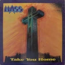 Mass - Take Your Home (Retroactive 1988/2012) CD