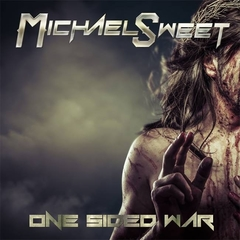 MICHAEL SWEET - ONE SIDED WAR CD
