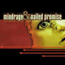 Mindrage & Nailed Promise CD (2001)