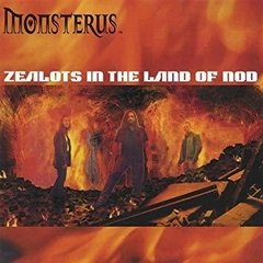 Monsterus - Zealots In The Land of Nod CD (2002)