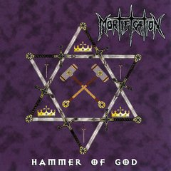 Mortification - Hammer of God CD (Rowe Prod. 1999)