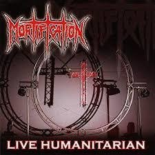 Mortification - Live Humanitarian CD