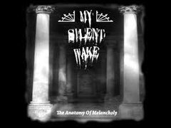 My Silent Wake - The Anatomy of Melancholy Cd duplo