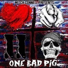 One Bad Pig - Mitch Connell Presents (CD 2016)