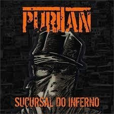 Puritan - Sucursal do Inferno CD