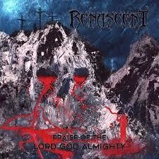 Renascent - Praise of The Lord God Almighty CD (2017)