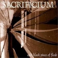 Sacrificium - Cold Black piece o f Flesh