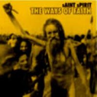 Saint Spirit - The Ways of the Faith CD