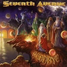 Seventh Avenue - Goodbye ( Cd rarissimo - Megahard Records 1999)